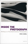 Inside the Photograph: Writings on Twentieth-Century Photography