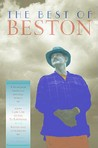 The Best of Beston: A Selection from the Natural World of Henry Beston from Cape Cod to the St. Lawrence