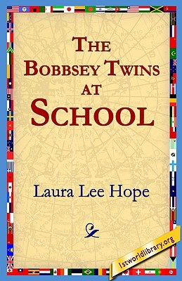 The Bobbsey Twins at School by Laura Lee Hope