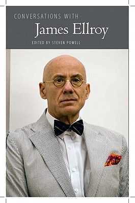 Conversations with James Ellroy
