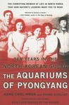 The Aquariums of Pyongyang by Chol-Hwan Kang