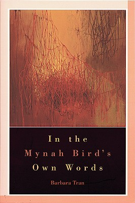 In the Mynah Bird's Own Words