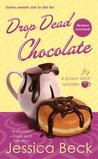 Drop Dead Chocolate (Donut Shop Mystery, #7)