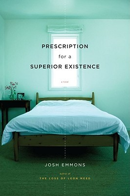 Prescription for a Superior Existence by Josh Emmons