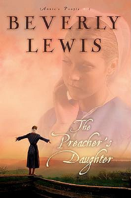 The Preacher's Daughter (Annie's People, #1)