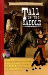 Tall in the Saddle (New Exploits, #4)