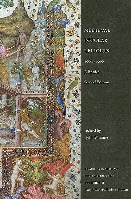 Medieval Popular Religion, 1000-1500: A Reader (Readings in Medieval Civilizations and Cultures)