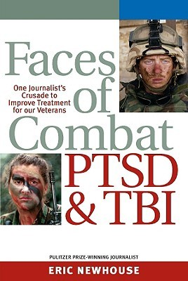 Faces of Combat, PTSD and TBI by Eric Newhouse
