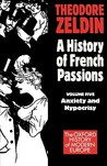 France, 1848-1945: Anxiety and Hypocrisy