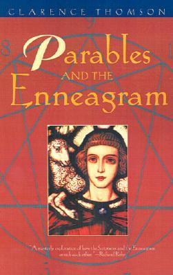 Parables and the Enneagram by Clarence Thomson