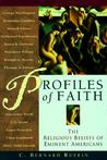 Profiles of Faith: The Religious Beliefs of Eminent Americans