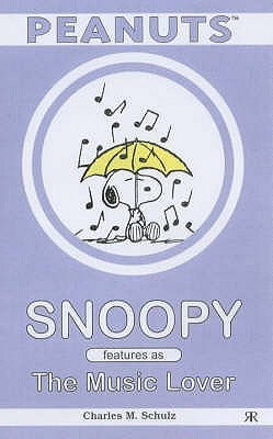 Free download Snoopy Features as The Music Lover by Charles M. Schulz ePub