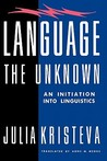Language: The Unknown: An Initiation Into Linguistics