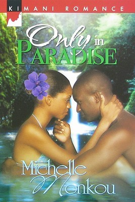 Only In Paradise by Michelle Monkou