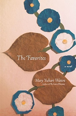 The Favorites by Mary Yukari Waters