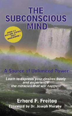 The Subconscious Mind: A Source of Unlimited Power