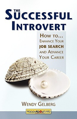 The Successful Introvert by Wendy Gelberg