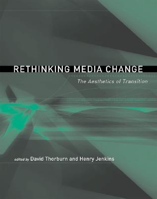 Rethinking Media Change by David Thorburn