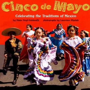 Cinco de Mayo by Diane Hoyt-Goldsmith