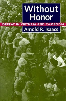 Without Honor by Arnold R. Isaacs