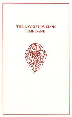 Free Download The Lay of Havelock the Dane PDF by Walter W. Skeat