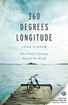 360 Degrees Longitude: One Family's Journey Around the World--A Memoir