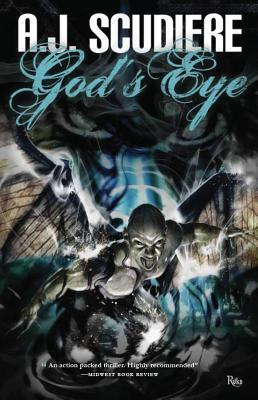 God's Eye by A.J. Scudiere