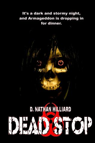 Dead Stop by D. Nathan Hilliard