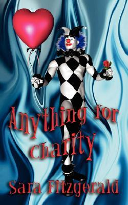 Anything for Charity by Sara Fitzgerald