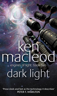 Dark Light by Ken MacLeod