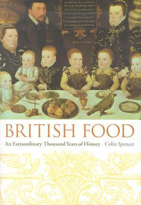 British Food by Colin Spencer