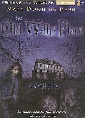 Old Willis Place, The: A Ghost Story