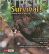 Survival!: Staying Alive in the Wild
