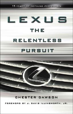 Lexus: The Relentless Pursuit