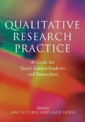 Qualitative Research Practice by Jane Beaglehole Ritchie