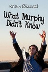 What Murphy Didn't Know
