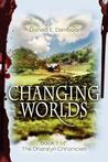 Changing Worlds (Book 1)