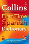 Collins First Time Spanish Dictionary (Spanish Edition)