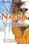 The Chronicles of Narnia: Wholesome Entertainment or Gateway to Paganism?