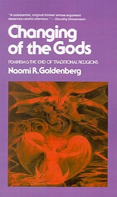Changing of the Gods: Feminism and the End of Traditional Religions