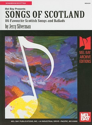 Mel Bay Presents Songs of Scotland