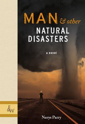 Man &amp; Other Natural Disasters