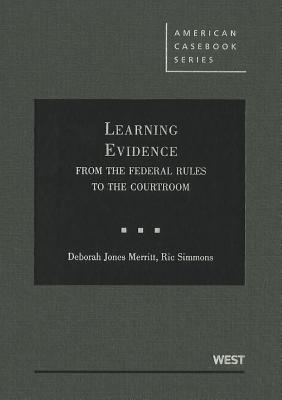 Learning Evidence by Deborah Jones Merritt
