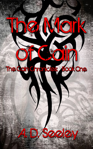 The Mark of Cain (The Cain Chronicles: Book One)
