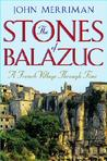 The Stones of Balazuc: A French Village Through Time