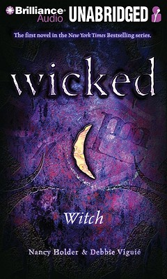 Wicked by Nancy Holder