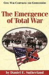 The Emergence of Total War