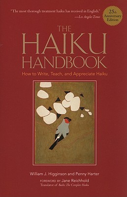 The Haiku Handbook by William J. Higginson