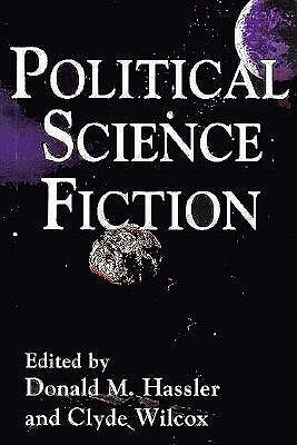 Political Science Fiction by Donald M. Hassler