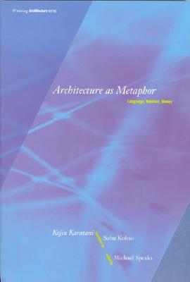 Architecture as Metaphor: Language, Number, Money